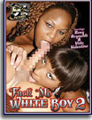 Fuck Me White Boy 2