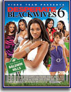 Desperate Black Wives 6