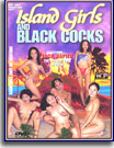 Island Girls and Black Cocks