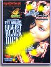 World's Biggest Black Dicks