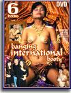 Banging International Booty