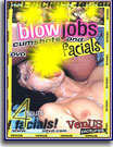 Blow Jobs Cumshots and Facials