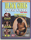 Black Girls Going Crazy 3