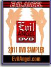 Evil Angel DVD Sampler 2011