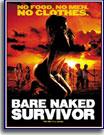 Bare-Naked Survivor