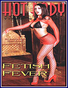 Hot Body Video Magazine Fetish Fever