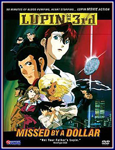 Lupin The 3rd Missed by a Dollar