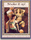 Shake It Up! Exotic Bellydance Performances