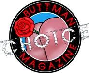 Buttman Magazine Choice