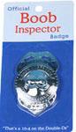 Official Boob Inspctor Badge