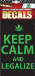 Keep Calm And Legalize Removable Decals